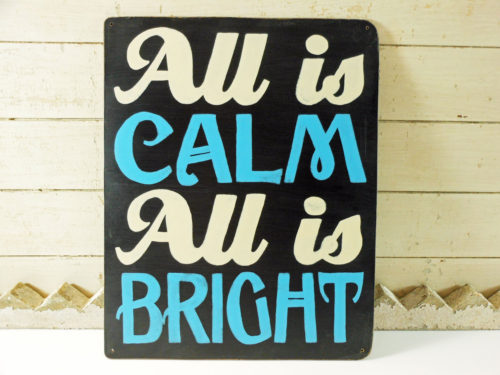 Painted Wooden Holiday Carol Sign Blue and White All is Calm