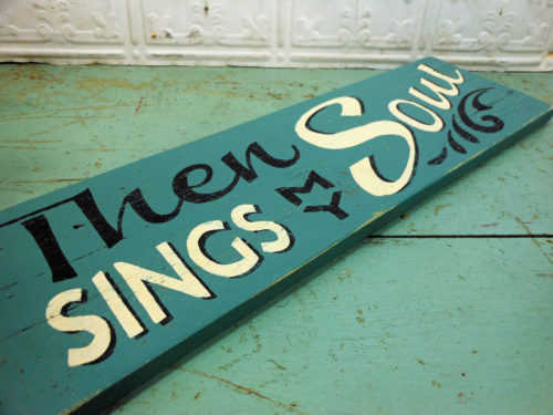 Then Sings My Soul Sign on Reclaimed Barnwood Teal Green Wooden Sign
