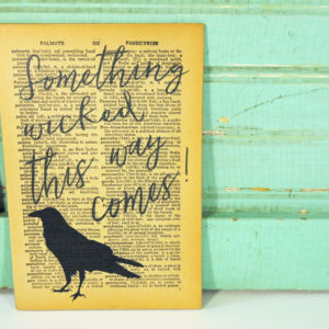 Black Raven Something Wicked Print on Page from Vintage Dictionary Mounted on Hardboard