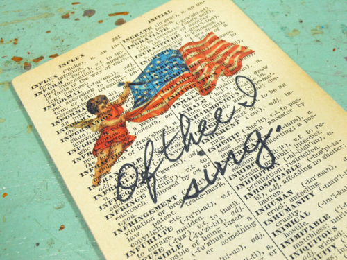 """Flag Print """"Of Thee I Sing"""" on Page from Small Vintage Dictionary,  Mounted on Hardboard & Ready to Hang"""