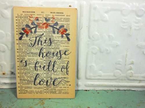 This House Is Full of Love Print on Page from Small Vintage Dictionary,  Mounted on Hardboard & Ready to Hang
